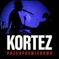 KORTEZ PRZEDPREMIEROWO 2019/2020 TOUR