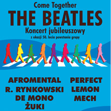 The Beatles Polska: Come Together - The Beatles. Koncert jubileuszowy