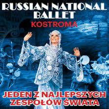 KOSTROMA - RUSSIAN NATIONAL BALLET KRAKÓW - Bilety