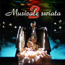 Musicale Świata KRAKÓW - Bilety