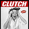 CLUTCH  + J. D. Overdrive // Red Scalp